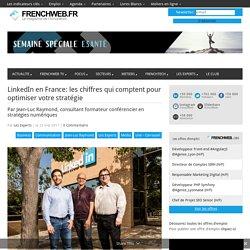 LinkedIn en France: les chiffres qui comptent pour optimiser votre stratégie