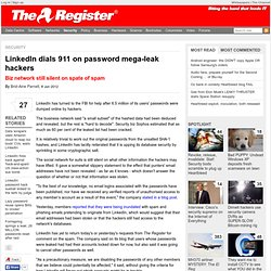 LinkedIn dials 911 on password mega-leak hackers