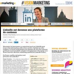 LinkedIn est devenue une plateforme de contenus