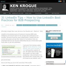 31 LinkedIn Tips – How to Use LinkedIn Best Practices for B2B Prospecting | Ken Krogue