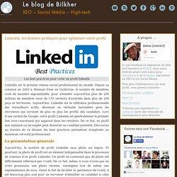 Linkedin, les bonnes pratiques pour optimiser votre profil