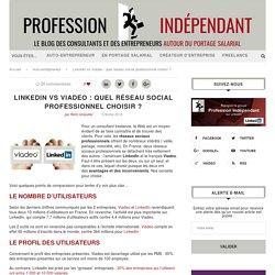 Linkedin vs Viadeo : quel réseau social professionnel choisir ?