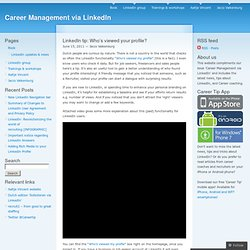 LinkedIn tip: Who's viewed your profile? « Career Management via LinkedIn