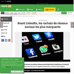 Avant LinkedIn, les rachats de réseaux sociaux les plus marq... - Toute l'actu 24h/24 sur Lavenir.net