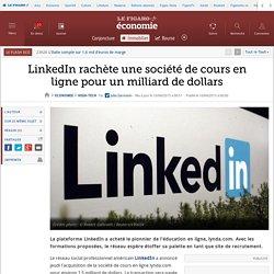 LinkedIn rachète une société de cours en ligne pour un milliard de dollars