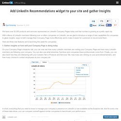 Add LinkedIn Recommendations widget to your site and gather Insights