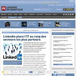 Linkedin place l'IT au rang des secteurs les plus porteurs