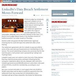 LinkedIn's Data Breach Settlement Moves Forward 02/03/2015