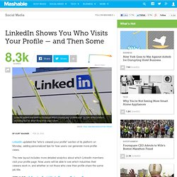 LinkedIn Shows You Who Visits Your Profile — and Then Some