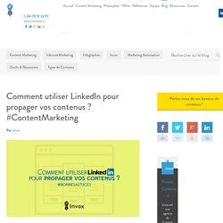 LinkedIn dans votre stratégie de Content Marketing