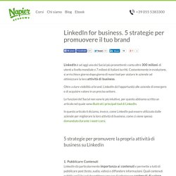 LinkedIn for business. 5 strategie per promuovere il tuo brand