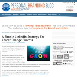 A Simple LinkedIn Strategy For Career Change Success