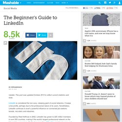 LinkedIn: The Beginner's Guide