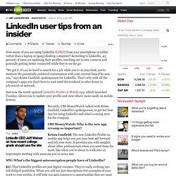 LinkedIn user tips from an insider