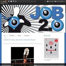 Linkedin vs Viadeo, 3ème Round : Gratuit ou payant ?