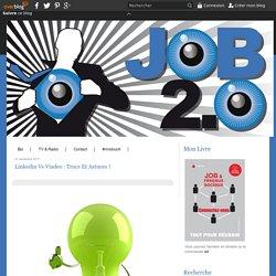 Linkedin vs Viadeo : Trucs et astuces