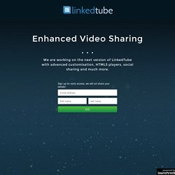 LinkedTube - Video Links For YouTube *