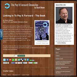 Linking In To Pay It Forward - The Book | Chuck Hester