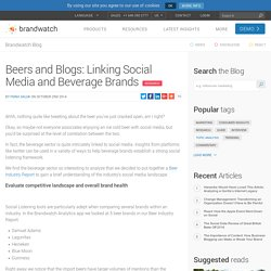 Beers and Blogs: Linking social media and beverage brands
