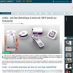 Linkio : une box domotique à moins de 100 € lancée sur Kickstarter