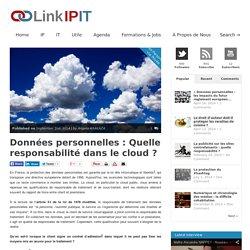 LinkIPITDonnées personnelles : Quelle responsabilité dans le cloud ? - LinkIPIT