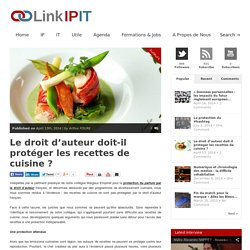 LinkIPITLe droit d'auteur doit-il protéger les recettes de cuisine ? - LinkIPIT