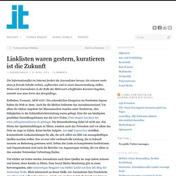 Linklisten waren gestern, kuratieren ist die Zukunft | Journalisten-Training Oswald & Mrazek