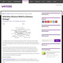 What links a Business Model to a Business Strategy?