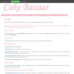 Links – All Important Links at One Go - Cake Bazaar, UK