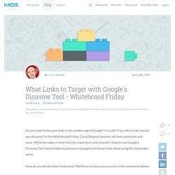 What Links to Target with Google's Disavow Tool
