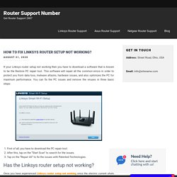 How to fix Linksys router setup not working