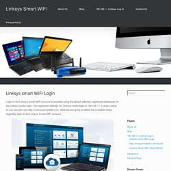 Linksys smart WiFi Login - Linksys Smart WiFi