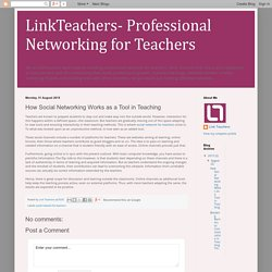 How Social Networking Works as a Tool in Teaching