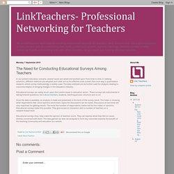The Need for Conducting Educational Surveys Among Teachers