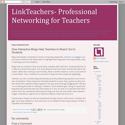 How Interactive Blogs Help Teachers to Reach Out to Students
