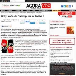 Linky, enfin de l'intelligence collective ! - AgoraVox le média citoyen