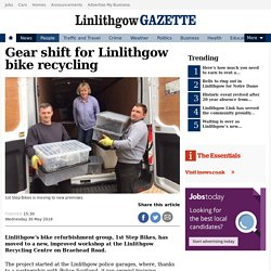 Gear shift for Linlithgow bike recycling - Linlithgow Journal and Gazette