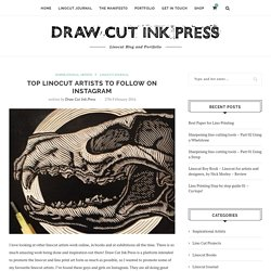 Top Linocut Artists to follow