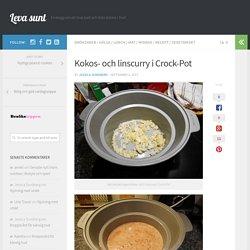 Kokos- och linscurry i Crock-Pot, recept världens godaste linsgryta