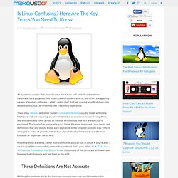 Is Linux Confusing? Here Are The Key Terms You Need To Know