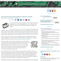 Top 10 new Linux hacker boards to watch for in 2019