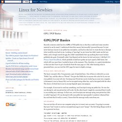 Linux for Newbies: GPG / PGP Basics