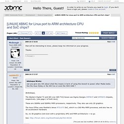 [LINUX] XBMC for Linux port to ARM architecture CPU and SoC chips? - Page 13 - XBMC Community Forum