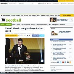 Lionel Messi : son plus beau Ballon d'or?