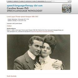Lionel Logue: Pioneer speech therapist 1880-1953