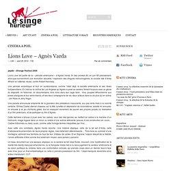 Lions Love – Agnès Varda
