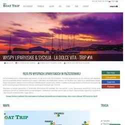 Trip #15 - Oferta wyjazdu na rejs po Wyspach Liparyjskich w październiku