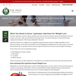 What You Need to Know: Lipotropic Injections for Weight Loss - The HCG Institute
