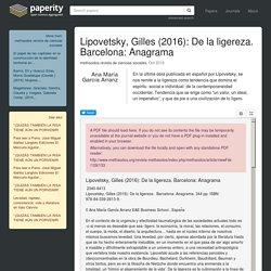 Lipovetsky, Gilles (2016): De la ligereza. Barcelona: Anagrama (pdf)