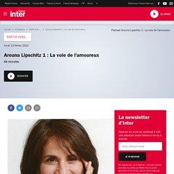 Arouna Lipschitz 1 : La voie de l'amoureux du 13 février 2012